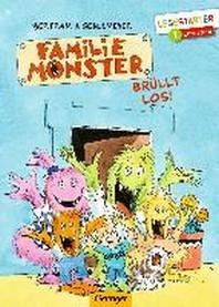 Familie Monster bruellt los!