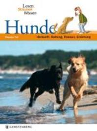 Lesen - Staunen - Wissen. Hunde