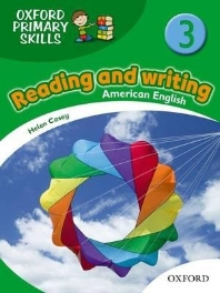 OXFORD PRIMARY SKILLS. 3: READING AND WRITING