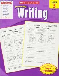 Scholastic Success with Writing, Grade 3, UnA/E