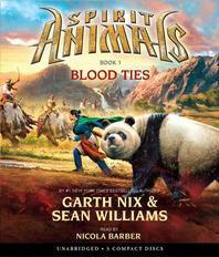 Blood Ties (Spirit Animals, Book 3), 3