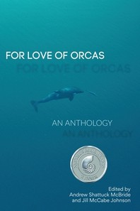 For Love of Orcas