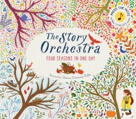 The Story Orchestra: Four Seasons in One Day: Press the Note to Hear Vivaldi's Music ( Story Orchest