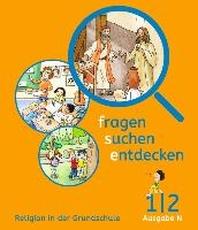 fragen - suchen - entdecken 1./2. Schuljahr - Ausgabe N - Schuelerbuch