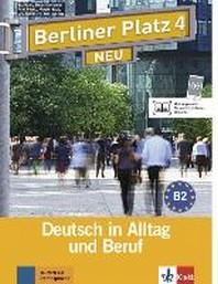 Berliner Platz 4 NEU - Lehr- und Arbeitsbuch 4 mit 2 Audio-CDs