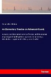 An Elementary Treatise on Advanced-Guard,