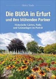 Die BUGA in Erfurt und ihre bluehenden Partner