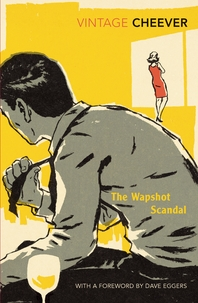The Wapshot Scandal  With an Introduction by Dave Eggers