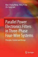 Parallel Power Electronics Filters in Three-Phase Four-Wire Systems