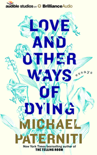 Love and Other Ways of Dying
