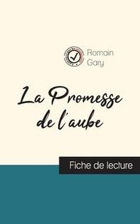 La Promesse De L Aube De Romain Gary Fiche De Lecture Et Analyse Complete De L O