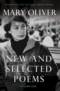 New and Selected Poems, Volume 1