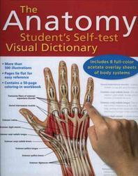 Anatomy Student's Self-Test Visual Dictionary