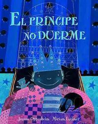 El Principe No Duerme = The Prince's Bedtime