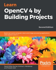 Learn OpenCV 4 by Building Projects Second Edition