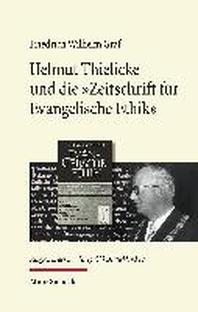 Helmut Thielicke und die 'Zeitschrift fuer Evangelische Ethik'