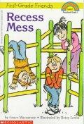 Recess Mess (Hello Reader)