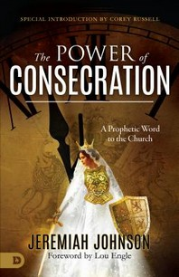 The Power of Consecration