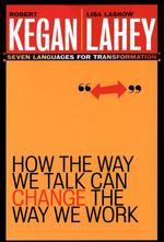 How the Way We Talk Can Change the Way We Work