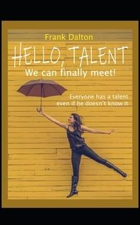 Hello, Talent! We can finally meet!