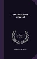 Garrison the Non-resistant