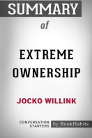 Summary of Extreme Ownership by Jocko Willink
