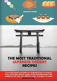 The Most Traditional Japanese Dessert Recipes