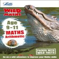 Letts Wild about Learning - Arithmetic Age 9-11