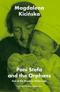 Pani Stefa and the Orphans