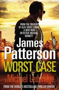 Worst Case  (Michael Bennett)