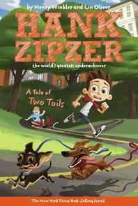 Hank Zipzer #15 : A Tale of Two Tails