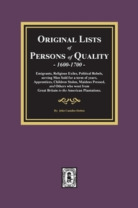 Original Lists of Persons of Quality, 1600-1700