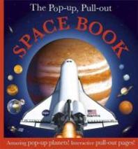 Pop Up, Pull Out Space Book
