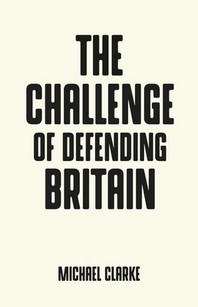 The Challenge of Defending Britain