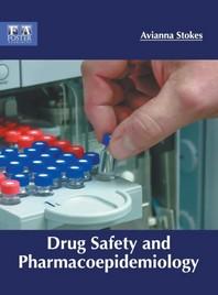 Drug Safety and Pharmacoepidemiology