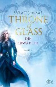 Throne of Glass - Die Erwaehlte