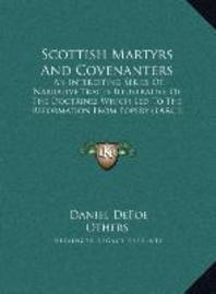 Scottish Martyrs and Covenanters