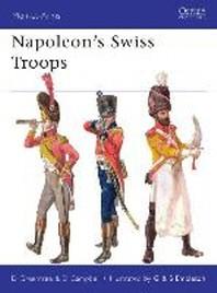 Napoleon's Swiss Troops