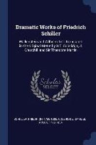 Dramatic Works of Friedrich Schiller