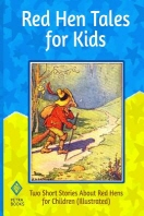 Red Hen Tales for Kids