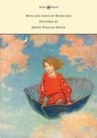 Boys and Girls of Bookland - Pictured by Jessie Willcox Smith