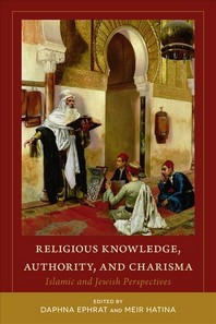 Religious Knowledge, Authority, and Charisma