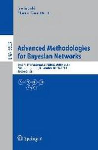 Advanced Methodologies for Bayesian Networks