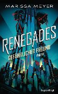 Renegades - Gefaehrlicher Freund