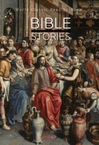 성경 이야기 : Bible Stories ㅣ영문판ㅣ