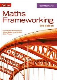 Maths Frameworking -- Pupil Book 3.2 [Third Edition]