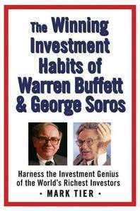 Winning Investment Habits of Warren Buffett And George Soros