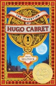 The Invention of Hugo Cabret (2008 Caldecott Medal Winner)