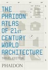 Phaidon Atlas of 21st Century World Architecture, The: Travel Edition