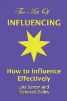 The Art of Influencing - How to Influence Effectively